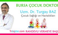 bursa-cocuk-doktoru-uzm-dr-turgay-baz-trdoktorcom-randevu-vermeye-basladi